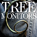 TREE MONITORS