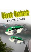 First Contact【I☆釣り】