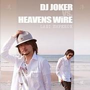 DJ JOKER Vs. HEAVENS WiRE