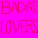 BADAI LOVERS