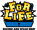 FOR LIFE RECORD