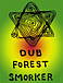 ♪Dub Forest Smoker♪