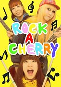 ROCK−A−CHERRY