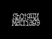 Shotgun Marriage SINCE 2011