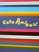 Cafe Amigos!