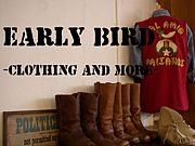 Early Bird   clothing & more !