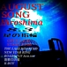 AUGUST SONG HIROSHIMA