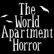 THE WORLD APARTMENT HORROR
