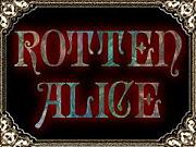 -Rotten Alice-