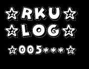 ☆RKU☆LOG☆005***☆