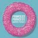 PRINCESS PRINCESS