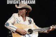 ♪Dwight Yoakam♪