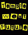 Temple West Future