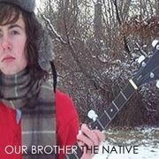 Our Brother The Native