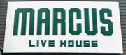 LIVE HOUSE MARCUS