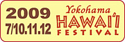 YOKOHAMA HAWAI'I FESTIVAL