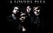ALoversPlea / A Lover's Plea