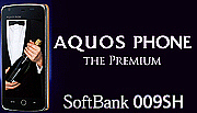 AQUOS PHONE THE PREMIUM 009SH
