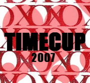 TIME CUP 2007!!!