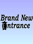 Brand New Entrance