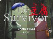 The 豆腐 Survivor
