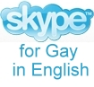 Skype for GAY in English