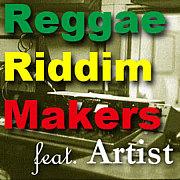 Riddim Makers Feat. Artist