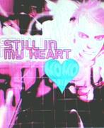 STILL IN MY HEART&(MOMOMIX)