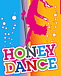 HONEY DANCE