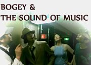 BOGEY & THE SOUND OF MUSIC