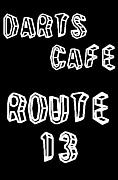 DARTS CAFE ROUTE13