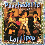 †Psychedelic Lollipop†