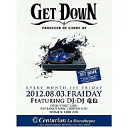 """""""GET DOWN"""""""