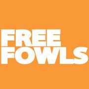 FREE FOWLS