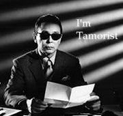 I'm Tamorist.