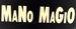 the Mano Magio(魔法の手)