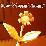 ストローの袋で花をつくる