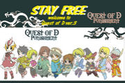 Quest of D 「STAY FREE」