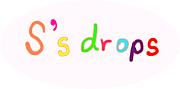 S's drops