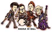 Dazzle  Hi-ball