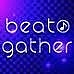 【beat gather】