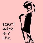 スカーフ with my life