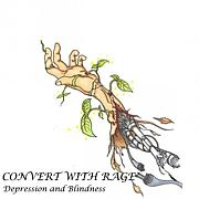 CONVERT WITH RAGE