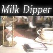 ミルクディッパーに帰らなきゃ