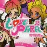 LOVE PARAPARA