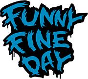 FUNNY FINE DAY