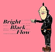 Bright Black Flow