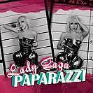 Lady Gaga * Paparazzi *