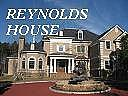 REYNOLDS HOUSE