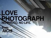 LOVE PHOTOGRAPH in AICHI